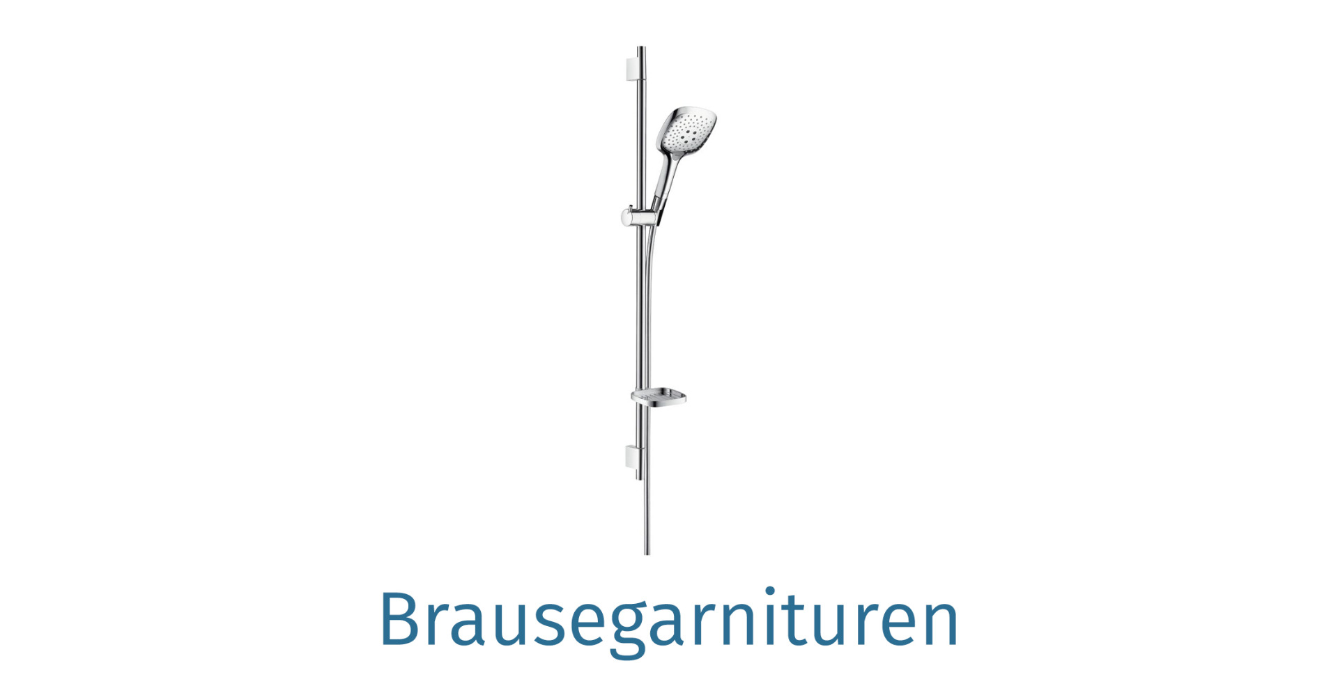Brausegarnituren
